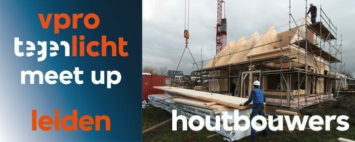 VPRO tegenlicht meet up Leiden: houtbouwers