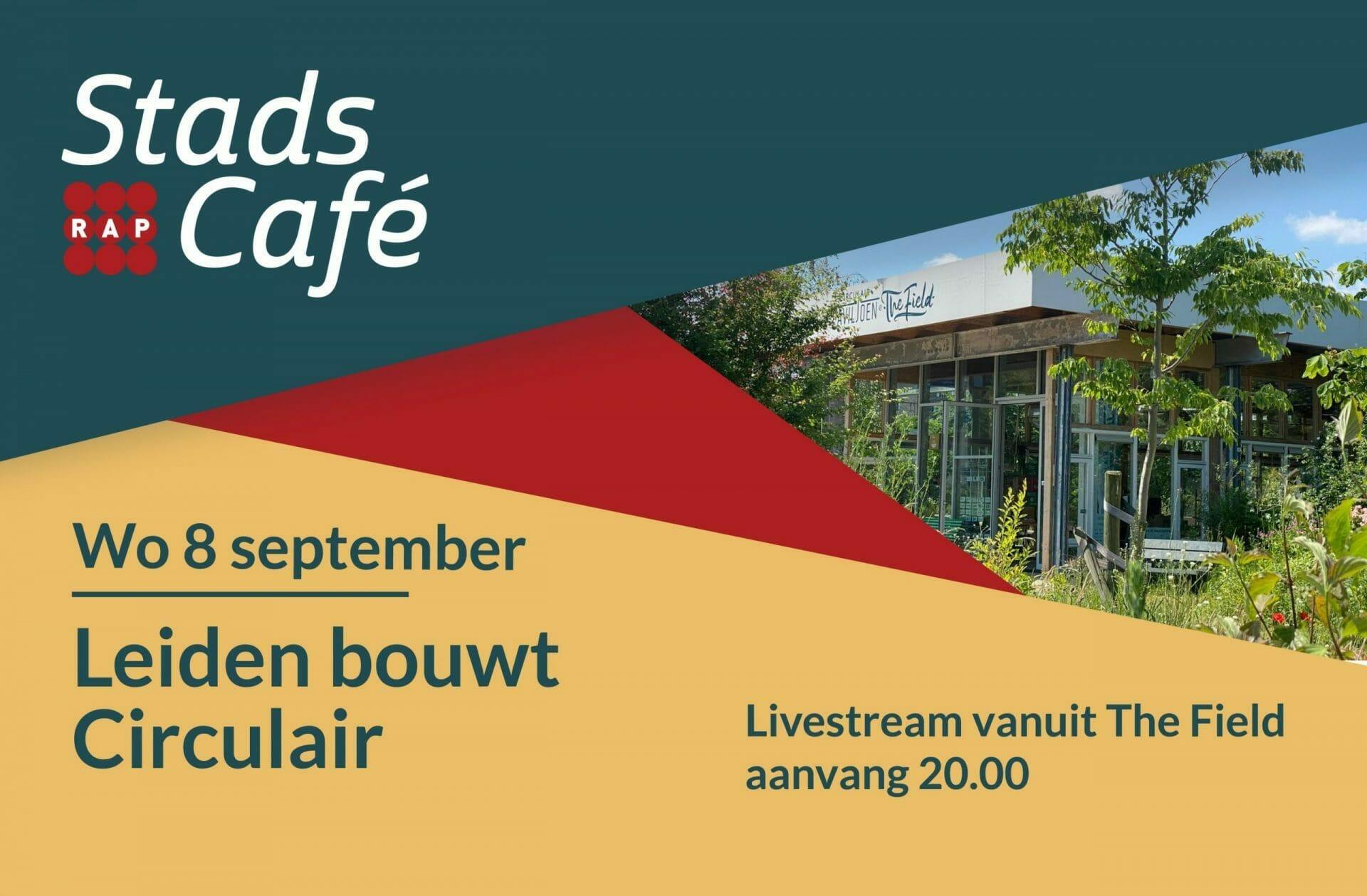Stadscafé #20 Leiden bouwt Circulair